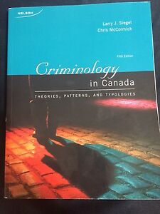 Criminology in Canada -Fifth edition