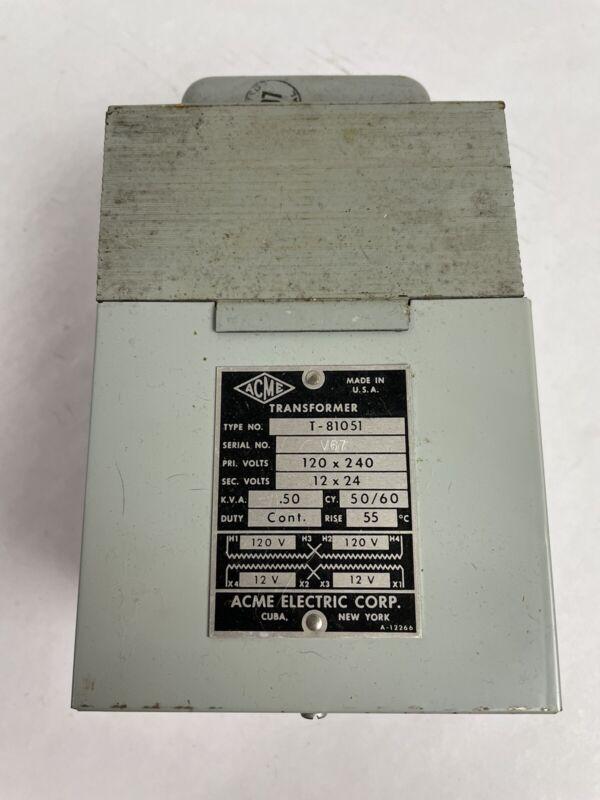 ACME Transformer T-81051 120x240 Pri. V. 12x24 Sec V. .50 KVA Cont. Made in USA