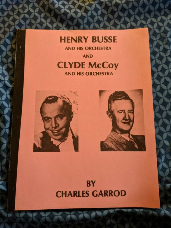 Henry Busse Clyde McCoy DISCOGRAPHY BOOK CHARLES GARROD JOYCE RECORD CLUB 78