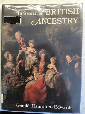 In Search Of British Ancestry 1983 Hamilton-Edwards VG, XLib Genealogy Records