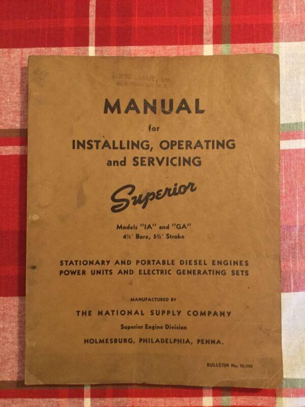 Original Superior Manual Models IA GA Stationary and Portable Diesel engines