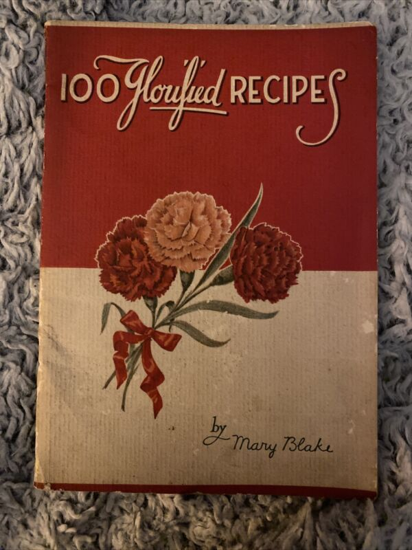 1934  Carnation Co Milwaukee Wis 100 GLORIFIED RECIPES Recipe Book- Mary Blake