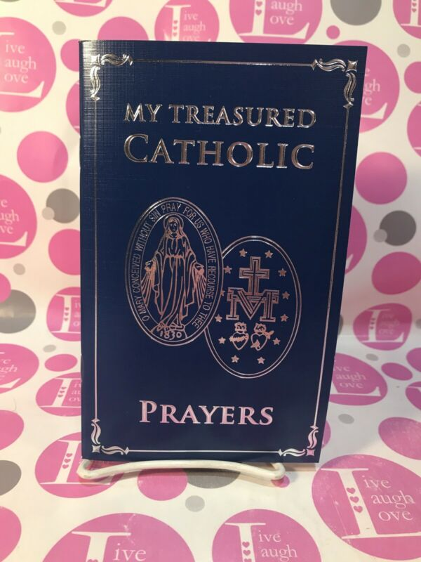 "CATHOLIC PRAYER BOOK - ""MY TREASURED CATHOLIC PRAYERS"""