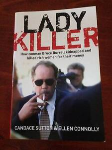 Lady Killer. How Conman Bruce Burrell Kidnapped & Killed Rich Ormeau Gold Coast North Preview