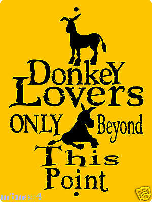 """DONKEY SIGN,DONKEYS,JACKASS,MULES, SECURITY SIGN, 9""""x12"""" ALUMINUM SIGN,H3107A"""