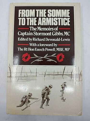 WW1 British BEF From the Somme to the Armistice Memoir SIGNED Reference Book