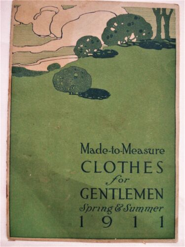 1911 MADE TO ORDER CLOTHES FOR GENTLEMEN SPRING SUMMER SO - DIFFERENT TAILORY