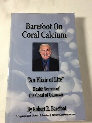 Barefoot on Coral Calcium:
