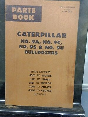 Caterpillar No. 9a 9c 9s 9u Bulldozers Parts Book