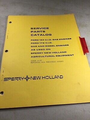 Ford 134 172 Cid Engine For Sperry New Holland Equipment Parts Manual