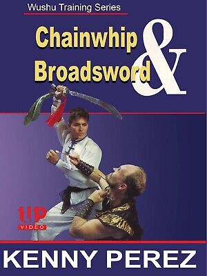 Wushu Training Chain Whip & Broadsword DVD Kenny Perez Northern Style Kung Fu