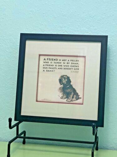 "Antique Terrier Puppy Dog J. P. McEvoy  ""Damn Good Friend "" Nicely Framed Print"