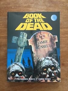 Book Of The Dead - The Complete History of Zombie Cinema