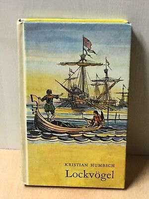 Lockvögel - Kristian Humbsch - DDR Kinderbuch Robinsons billige Bücher Band 178