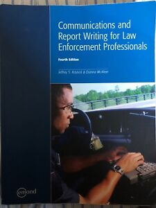 Communications and Report Writing for Law Enforcement