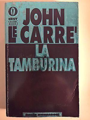 LIBRO - JOHN LE CARRE' - LA TAMBURINA - BEST SELLERS OSCAR MONDADORI