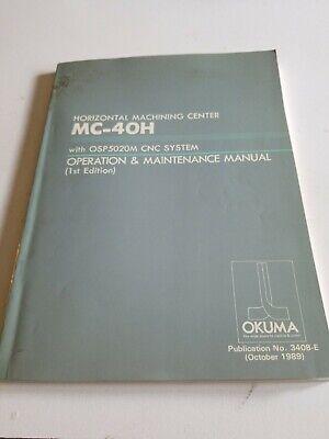 Okuma Horizontal Machining Center Mc-40h W Osp5020m Cnc System Manual