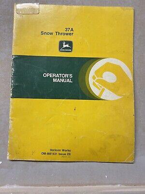 John Deere Model 37a Snow Thrower Operator Manual Owner Om-m81431 Issue E8