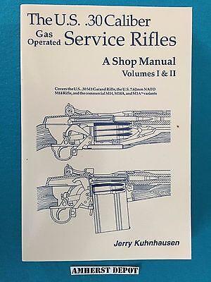 The  M1 Garand Service Rifles Shop Manual by Jerry Kuhnhausen Book NEW