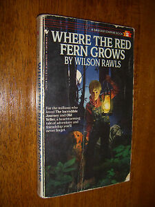 a report on wilson rawls novel where the red fern grows Where the red fern grows [wilson rawls] book unit find this pin and more on intermediate kids learning by jeanne barber-morris  where the red fern grows book unit contains vocabulary practice, comprehension quizzes, constructive response questions, sentence writing practice, and activities to do with the book .