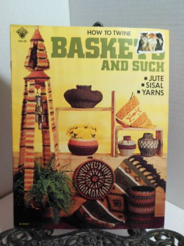HOW TO TWINE BASKETS AND SUCH Basketmaking Twining Rug Lamp Tote Making Projects