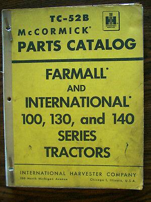 Ih Farmall Mccormick International 100 130 140 Parts Manual