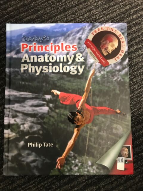 Seeley S Principles Of Anatomy And Physiology Philip Tate 1st