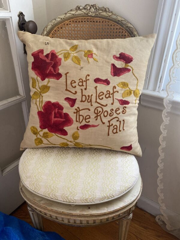 Early Antique Victorian embroidered Pillow: Leaf By Leaf The Roses Fall- Feather