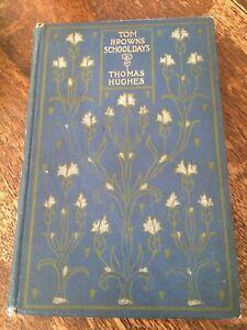 Tom Browns school days Thomas Hughes sixth edition book 1900's undated vintage
