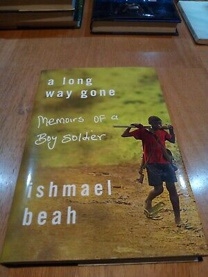 A Long Way Gone : Memoirs of a Boy Soldier by Ishmael Beah (2007, Hardcover)