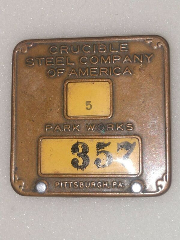 Crucible Steel Co. Employee Badge Parks Works, Pittsburgh PA .