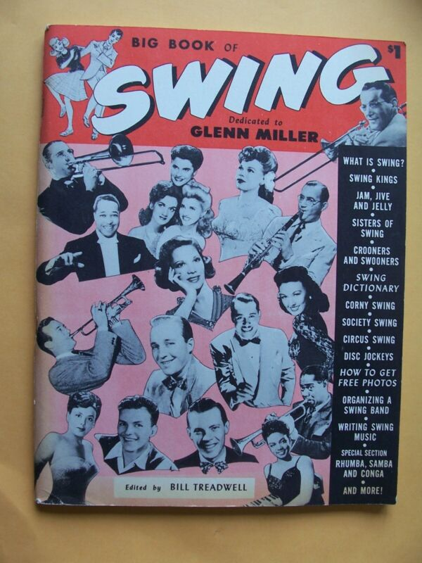 Big Book of Swing - Edited by Bill Treadwell - Copyright 1946 - Cambridge House