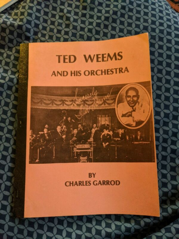 Ted Weems DISCOGRAPHY BOOK CHARLES GARROD JOYCE RECORD CLUB PUBLICATION 78