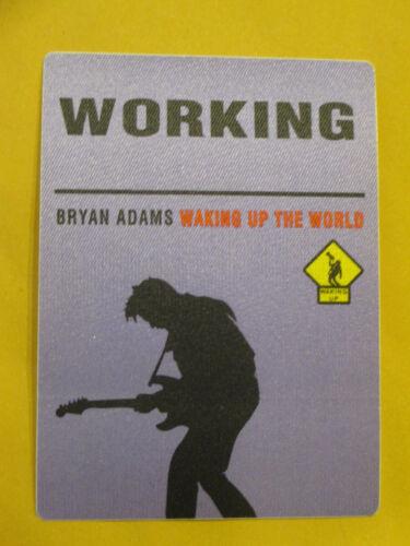 BRYAN ADAMS - WAKING UP THE WORLD - WORKING - BACKSTAGE PASS