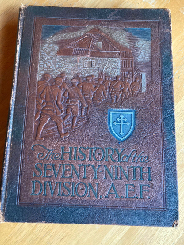 WWI US Army 79th Division AEF Book from 1919 Unit History