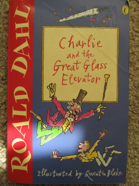 ROALD DAHL CHARLIE AND THE GREAT GLASS ELEVATOR PB book Quentin Blake