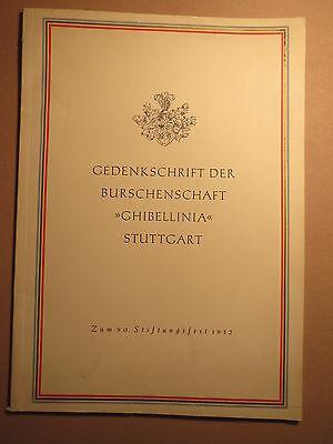 Stuttgart - Burschenschaft Ghibellinia - Gedenkschrift 1952 / Studentika