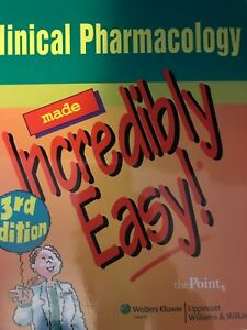 Clinical pharmacology made incredibly easy 3rd edition
