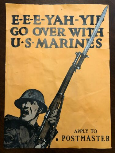 US WW1 E-E-E-YAH-YIP Go Over With US Marines Recruitment Poster C.B. Falls USMC