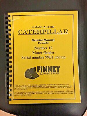 Cat Caterpillar 12 Motor Grader Service Manual 99e Shop