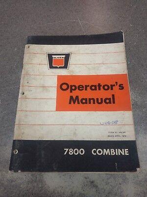 Oliver 7800 Combine Operators Manual W446548