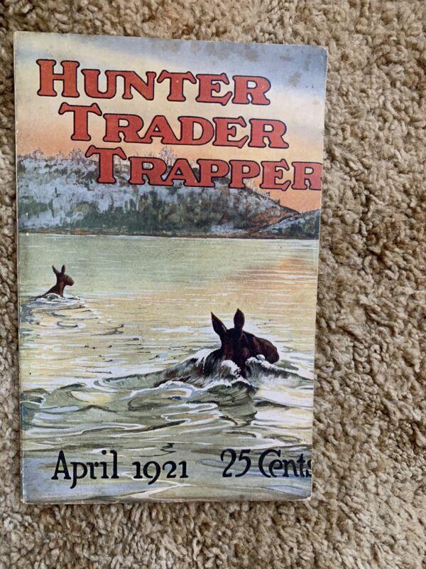 Hunter Trader Trapper Magazine. April 1921