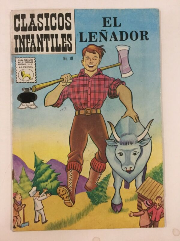 1974 SPANISH COMICS CLASICOS INFANTILES #18 EL LEÑADOR THE OX LA PRENSA MEXICO
