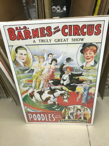 """REPRO AL G BARNES.WILD ANIMAL CIRCUS POSTER 18""""X 27"""" POODLES & HANNEFORD FAMILY"""