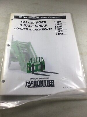 Frontier Pallet Fork And Bale Spear Operators Parts Manual
