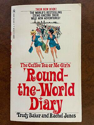 Trudy Baker Rachel Jones ROUND THE WORLD DIARY Coffee Tea Or