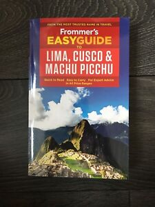 Frommer's East Guide to Lima, Cusco, and Machu Pichu