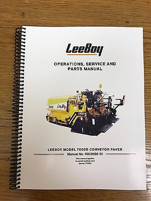 Oem Leeboy 7000b Conveyor Paver Operation Service Parts Manual Book