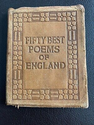 Little Leather Library FIFTY BEST POEMS OF ENGLAND       Pre-WWI Real