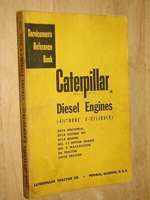 Caterpillar Diesel Engines 4 12 Bore 6 Cylinder Servicemens Reference Book